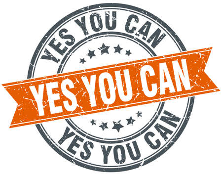 can yes you can: yes you can round orange grungy vintage isolated stamp