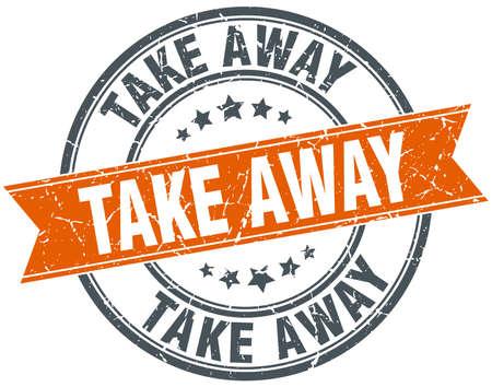 take away: take away round orange grungy vintage isolated stamp