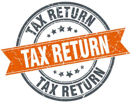 tax return: tax return round orange grungy vintage isolated stamp Illustration