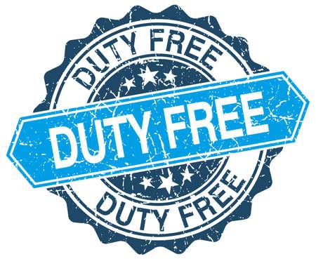 duty: duty free blue round grunge stamp on white