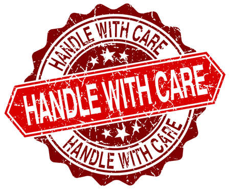 handle with care: handle with care red round grunge stamp on white