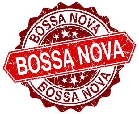 nova: bossa nova red round grunge stamp on white Illustration