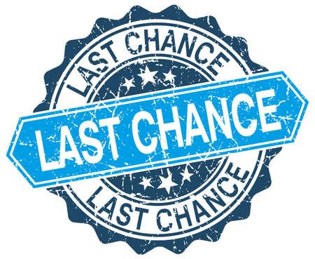 last chance: last chance blue round grunge stamp on white Illustration