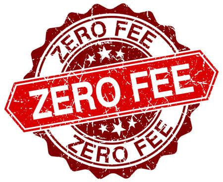 fee: zero fee red round grunge stamp on white