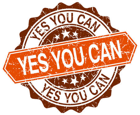 can yes you can: yes you can orange round grunge stamp on white Illustration