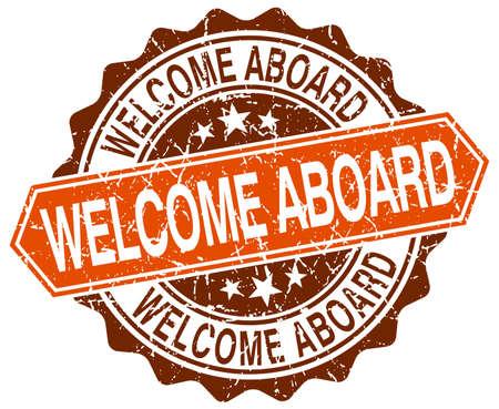 aboard: welcome aboard orange round grunge stamp on white