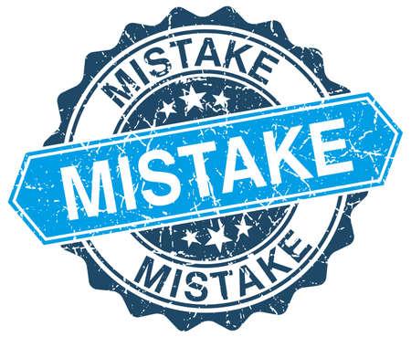mistake: mistake blue round grunge stamp on white