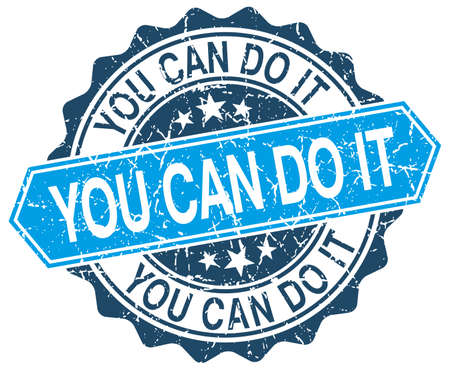 you can do it: you can do it blue round grunge stamp on white Illustration
