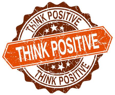 think positive: think positive orange round grunge stamp on white