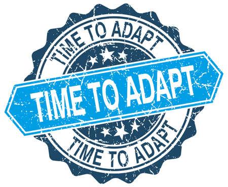 adapt: time to adapt blue round grunge stamp on white Illustration