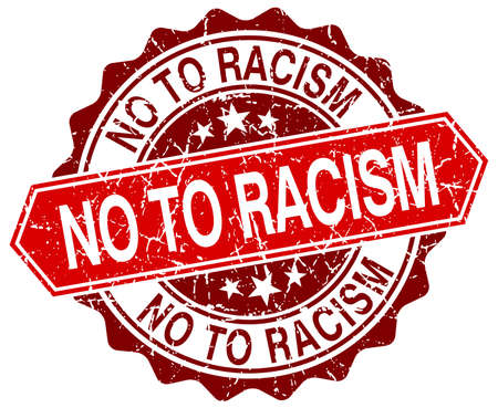 racism: no to racism red round grunge stamp on white