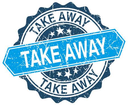 take away: take away blue round grunge stamp on white