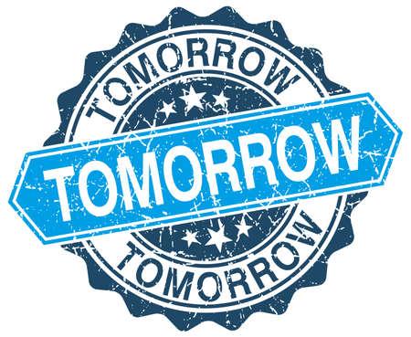 tomorrow blue round grunge stamp on white Illustration