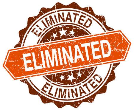 eliminated: eliminated orange round grunge stamp on white