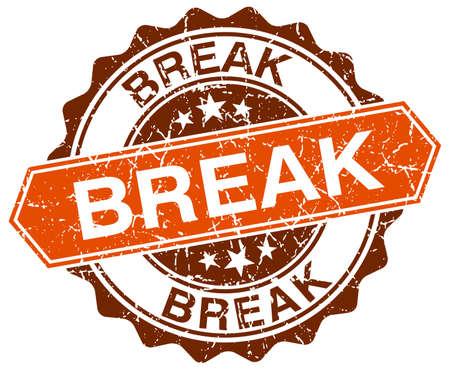 break: break orange round grunge stamp on white