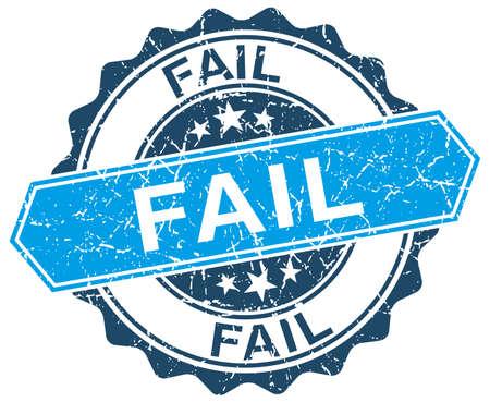 fail: fail blue round grunge stamp on white Illustration