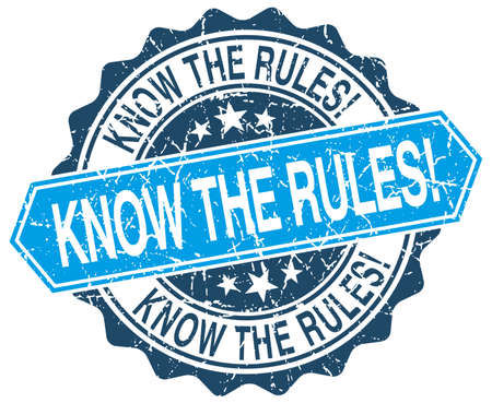 know: know the rules! blue round grunge stamp on white Illustration