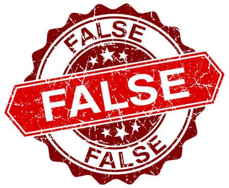 false: false red round grunge stamp on white