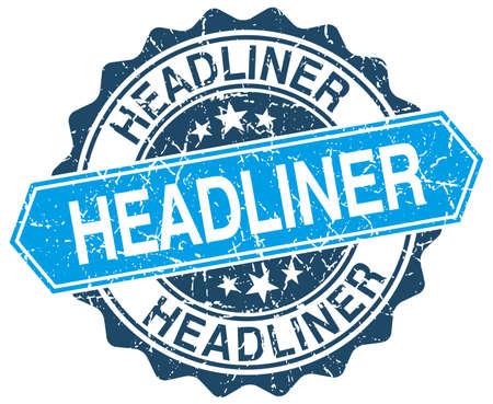 headliner: headliner blue round grunge stamp on white
