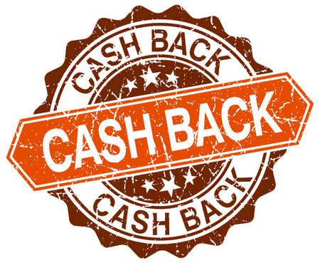 cash back: cash back orange round grunge stamp on white