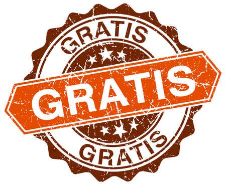 gratis: gratis orange round grunge stamp on white