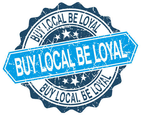 buy local: buy local be loyal blue round grunge stamp on white Illustration