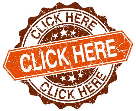 click: klik hier ronde sinaasappel grunge stempel op wit
