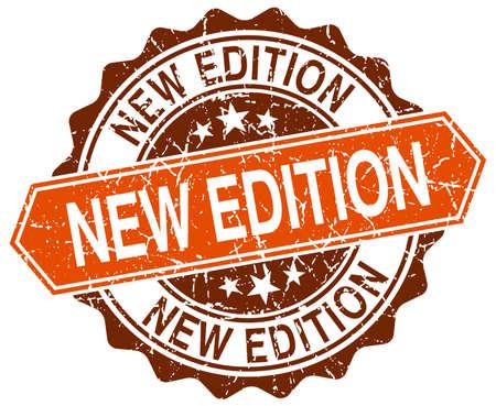 edition: new edition orange round grunge stamp on white Illustration