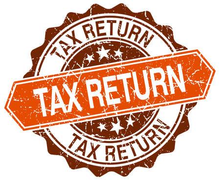 tax return: tax return orange round grunge stamp on white