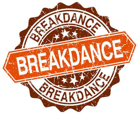 breakdance: breakdance orange round grunge stamp on white