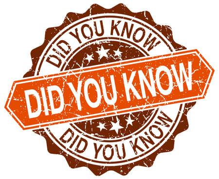 know: did you know orange round grunge stamp on white Illustration