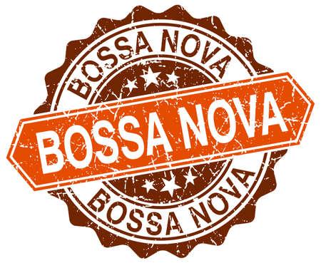 nova: bossa nova orange round grunge stamp on white Illustration