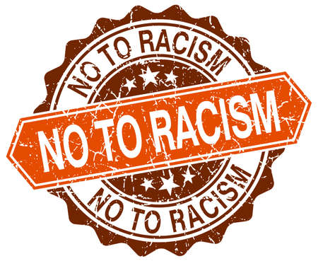racismo: no al racismo naranja grunge sello redondo en blanco Vectores