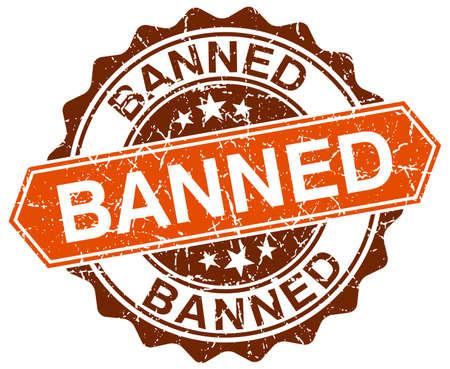 banned: banned orange round grunge stamp on white