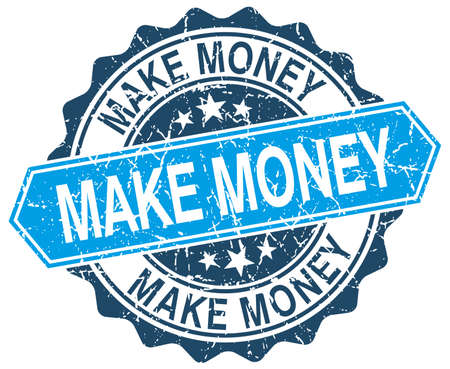 make money: make money blue round grunge stamp on white Illustration