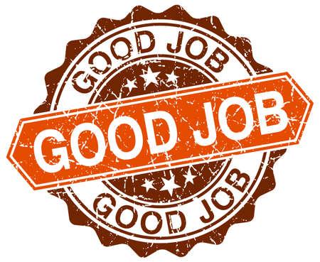 good job: good job orange round grunge stamp on white Illustration