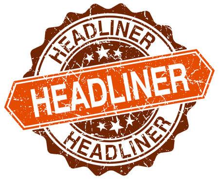 headliner: headliner orange round grunge stamp on white