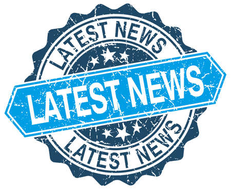 the latest: latest news blue round grunge stamp on white