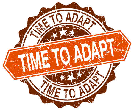 adapt: time to adapt orange round grunge stamp on white