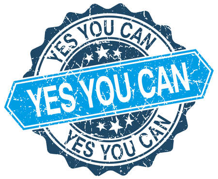 can yes you can: yes you can blue round grunge stamp on white