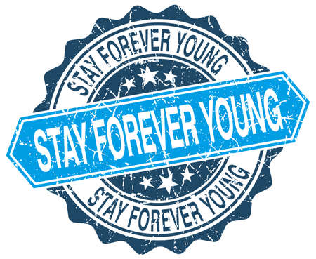 stay: stay forever young blue round grunge stamp on white Illustration