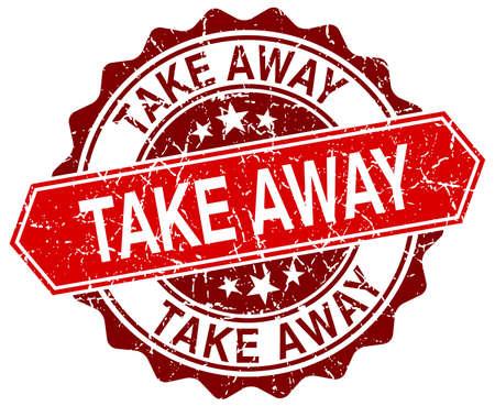 take away: take away red round grunge stamp on white