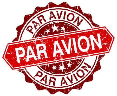 par avion: par avion red round grunge stamp on white