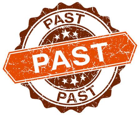 the past: past orange round grunge stamp on white Illustration