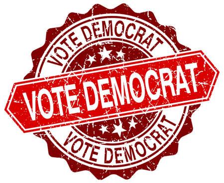 democrats: dem�crata del voto rojo grunge sello redondo en blanco