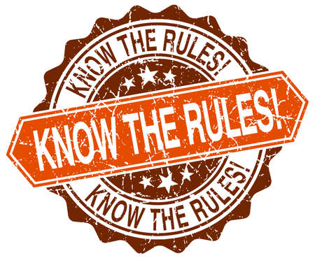 rules: know the rules! orange round grunge stamp on white Illustration