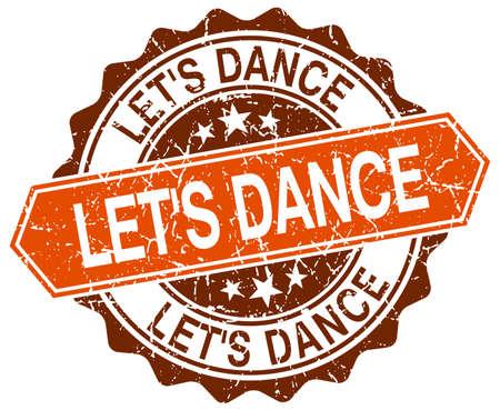 round dance: lets dance orange round grunge stamp on white Illustration