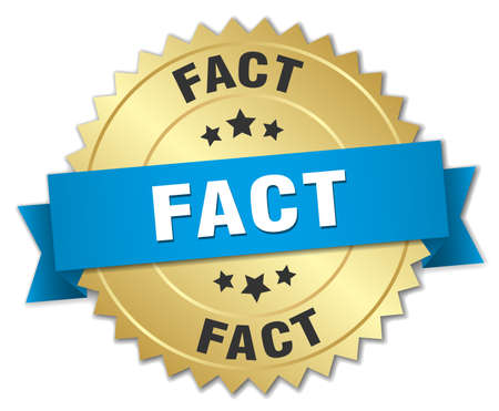 fact: fact 3d gold badge with blue ribbon Illustration