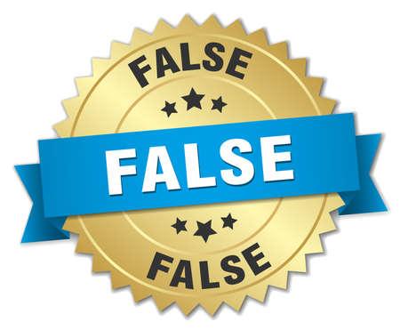 false: false 3d gold badge with blue ribbon