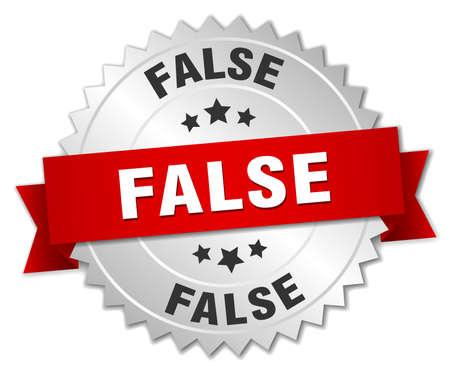 false: false 3d silver badge with red ribbon